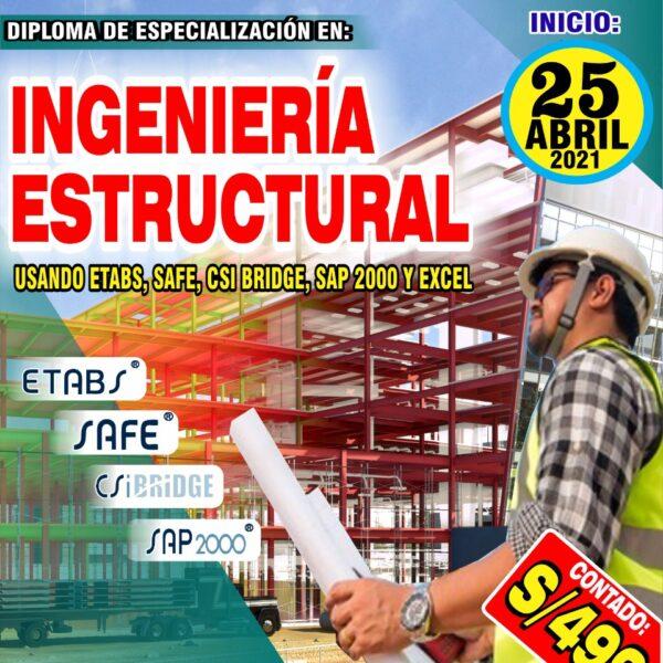 DIPLOMA DE ESPECIALIZACIÓN: INGENIERÍA ESTRUCTURAL  Usando ETABS, SAFE, CSI BRIDGE, SAP 2000 Y EXCEL